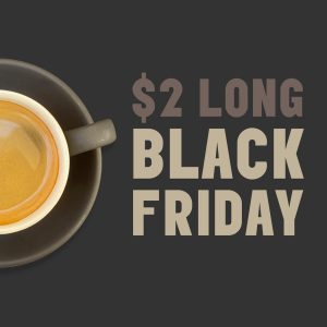 Long Black Friday