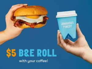 $5 B & E Roll with your Coffee?